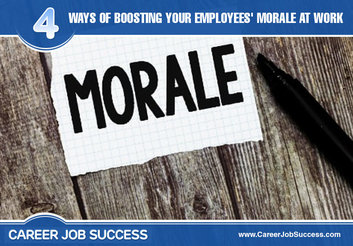 4 Ways Of Boosting Your Employees' Morale At Work